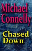 Chased Down, Michael Connelly