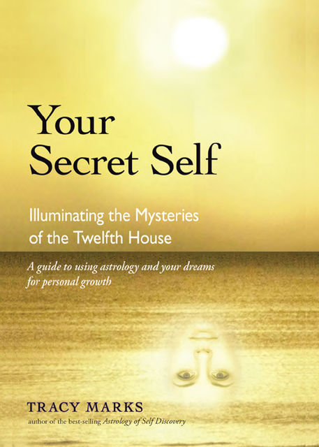Your Secret Self, Tracy Marks