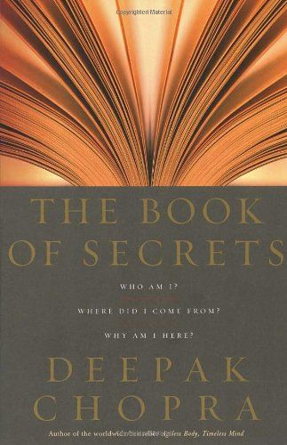 The Book of Secrets, Deepak Chopra