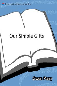 Our Simple Gifts, Owen Parry