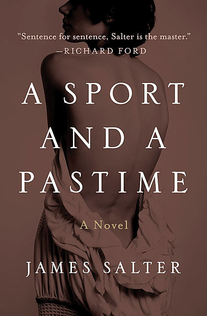 A Sport and a Pastime, James Salter