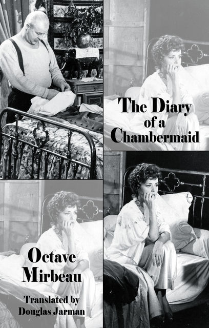 The Diary of a Chambermaid, Octave Mirbeau, Douglas Jarman, Richard Ings