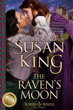 The Raven's Moon (The Border Rogues Series, Book 2), Susan King