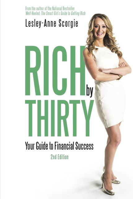 Rich by Thirty, Lesley-Anne Scorgie