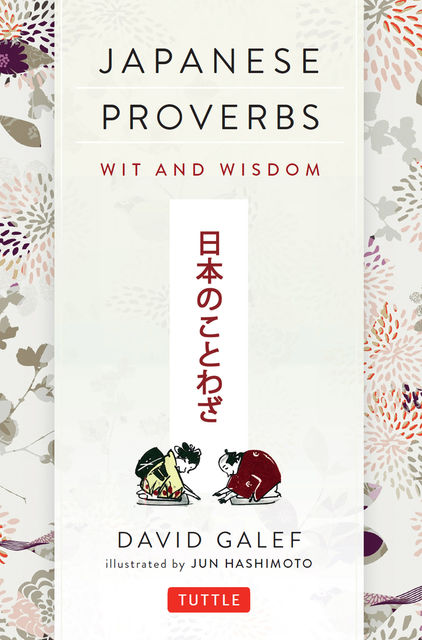 Japanese Proverbs, jun, Hashimoto, Galef David