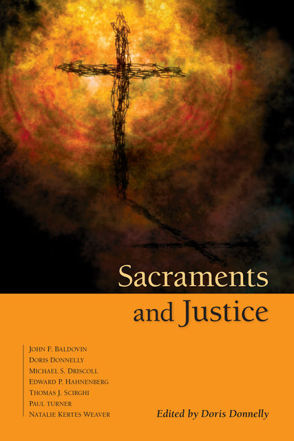Sacraments and Justice, Doris Donnelly