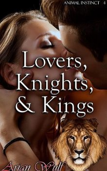 Lovers, Knights, & Kings, Arian Wulf