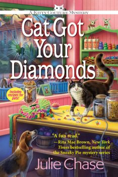 Cat Got Your Diamonds, Julie Chase