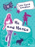 Loves Me/Loves Me Not 2 – Me and Marco, Line Kyed Knudsen