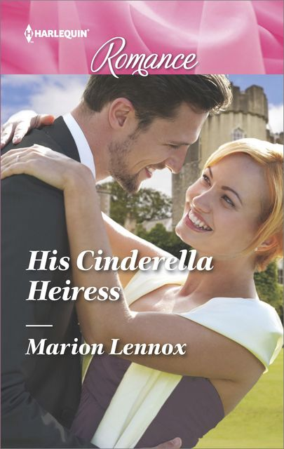 His Cinderella Heiress, Marion Lennox