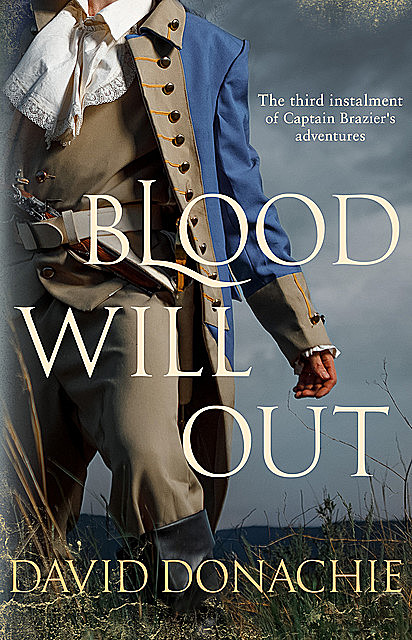 Blood Will Out, David Donachie