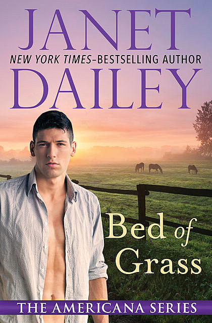 Bed of Grass, Janet Dailey
