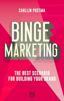 Binge Marketing, Carlijn Postma
