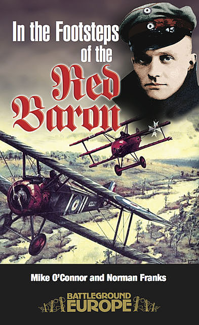 In the Footsteps of the Red Baron, Norman Franks