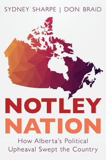 Notley Nation, Sydney Sharpe, Don Braid