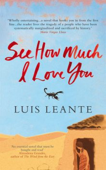 See How Much I Love You, Luis Leante