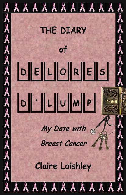 The Diary of Delores D'Lump, Claire Laishley