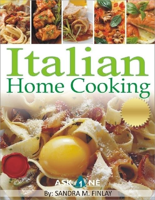 Italian Home Cooking, Sandra M.Finlay