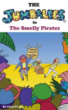 The Jumbalees in the Smelly Pirates, Chris Evans