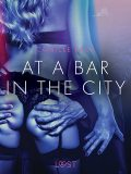 At a Bar in the City – Erotic Short Story, Camille Bech