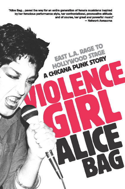 Violence Girl, Alice Bag