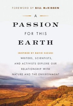 A Passion for This Earth, Bill McKibben, Michelle Benjamin