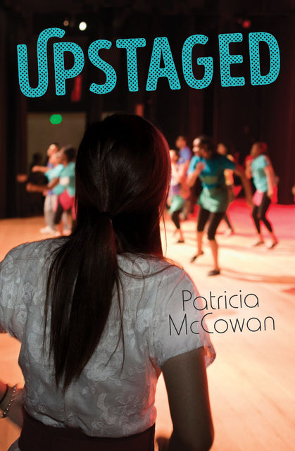 Upstaged, Patricia McCowan