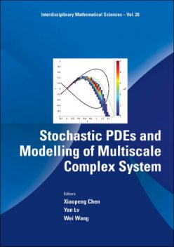 Stochastic PDEs and Modelling of Multiscale Complex System, Wang Wei, Xiaopeng Chen, Yan Lv