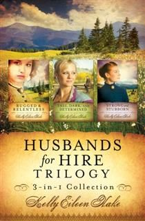 Husbands for Hire Trilogy, Kelly Eileen Hake