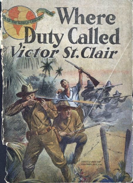 Where Duty Called / or, In Honor Bound, Victor St.Clair