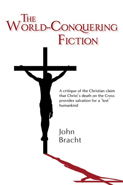 The World-Conquering Fiction, John Bracht