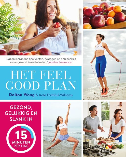 Het Feel Good Plan, Dalton Wong, Kate Faithfull-Williams
