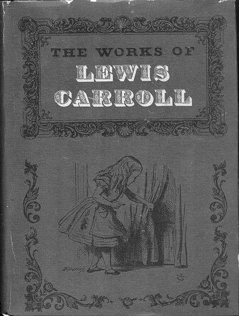 The Complete Works of Lewis Carroll, Lewis Carroll
