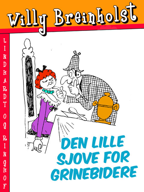 Den lille sjove for grinebidere, Willy Breinholst
