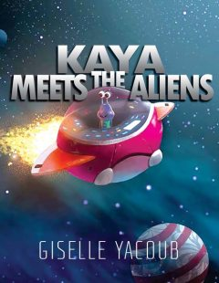 Kaya Meets the Aliens, Giselle Yacoub