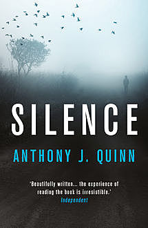 Silence, Anthony J.Quinn