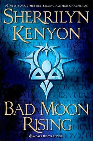 Bad Moon Rising, Sherrilyn Kenyon
