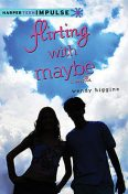 Flirting with Maybe, Wendy Higgins
