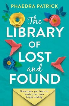 The Library of Lost and Found, Phaedra Patrick