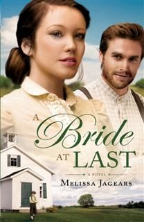 Bride at Last (Unexpected Brides Book #3), Melissa Jagears