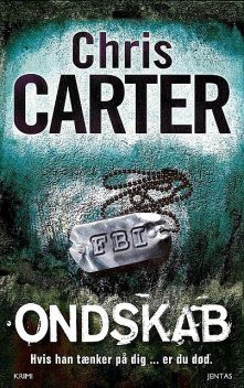 Ondskab, Chris Carter