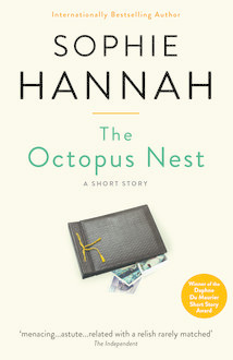 The Octopus Nest, Sophie Hannah