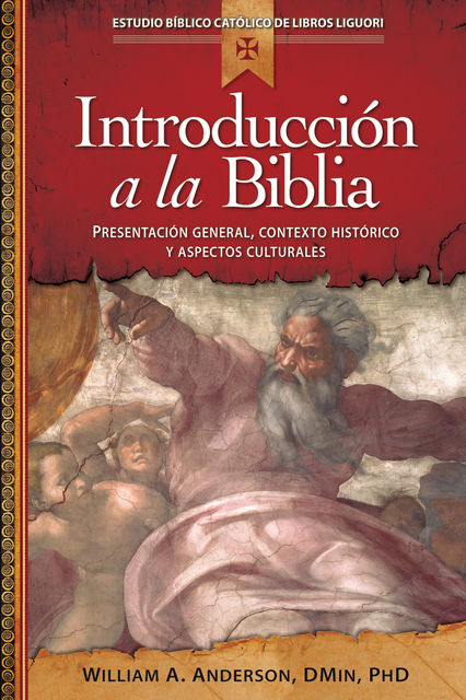 Introduccion a la Bibla, DMin, William A.Anderson