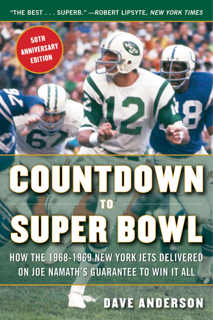 Countdown to Super Bowl, Dave Anderson