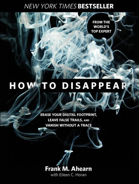 How to Disappear, Eileen Horan, Frank Ahearn
