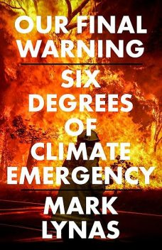 Our Final Warning, Mark Lynas