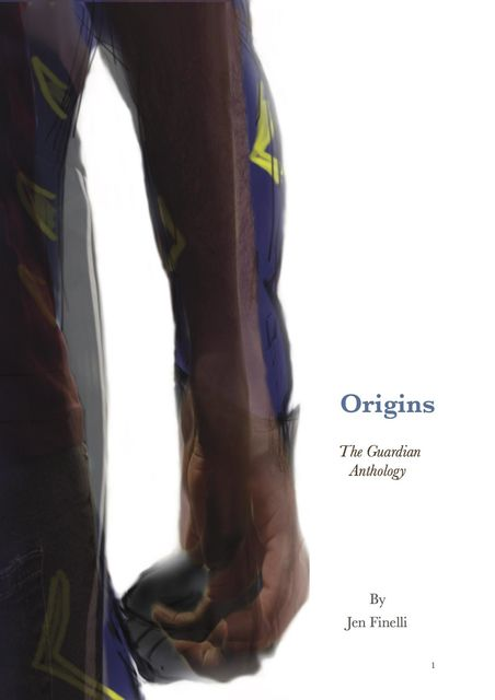 Origins – A Guardian Anthology, Jen Finelli