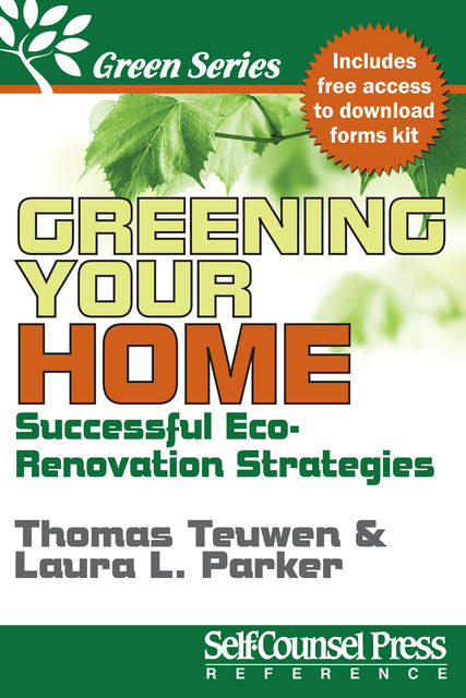 Greening Your Home, Laura Parker, Thomas Teuwen