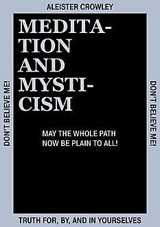 Meditation and Mysticism, Aleister Crowley