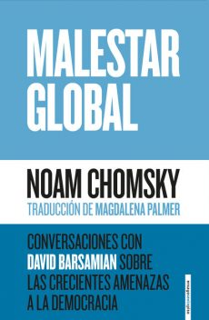 Malestar global, Noam Chomsky
